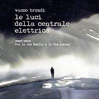2008/2018 Tra La Via Emilia E La Via Lattea [2 CD]