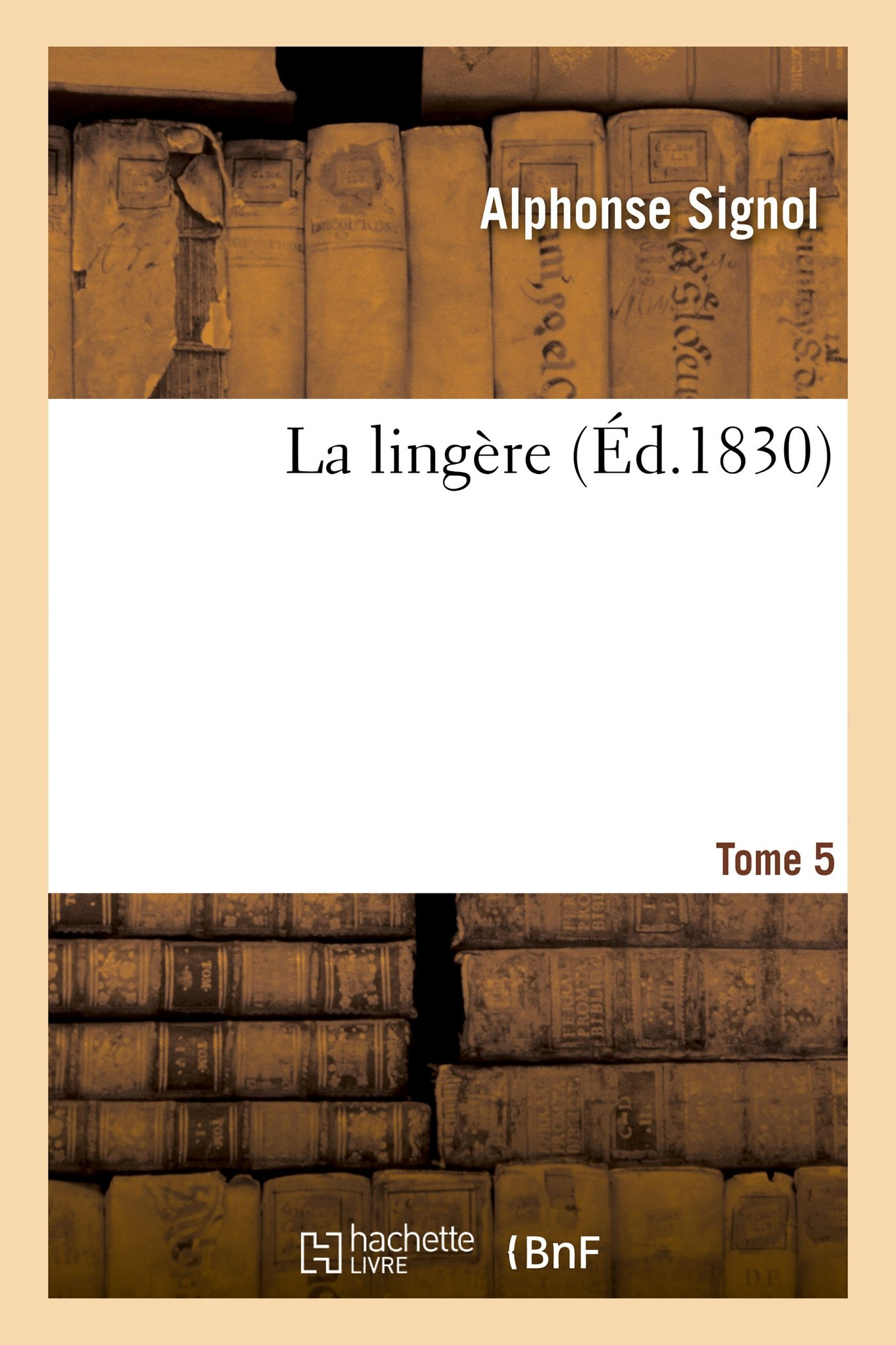 La Lingere Tome 5 Litterature French Edition Signol A