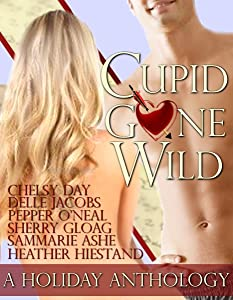 Cupid Gone Wild - Valentine's Anthology