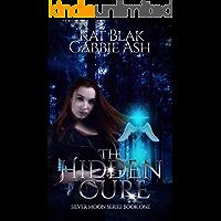 The Hidden Cure (Silver Moon Book 1)