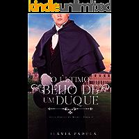 O Último Beijo de Um Duque (CONTOS DE NATAL Livro 5)