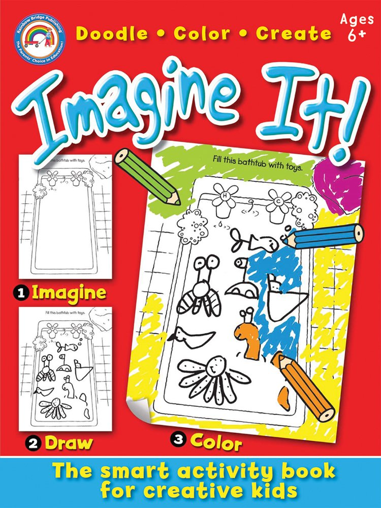 Imagine It!, Grades 1 - 3: Doodle, Color, Create