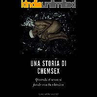 Una storia di chemsex (Italian Edition) book cover
