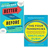 Gretchen Rubin 2 Books Collection Set (Better Than Before, The Four Tendencies)