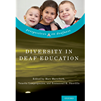 Diversity in Deaf Education (Perspectives on Deafness)