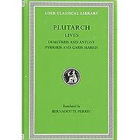 Image for Plutarch Lives, IX, Demetrius and Antony. Pyrrhus and Gaius Marius (Loeb Classical Library) (Volume IX)
