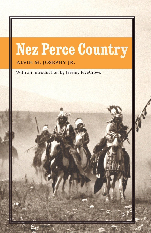 Read Online Nez Perce Country (Bison Original) ebook