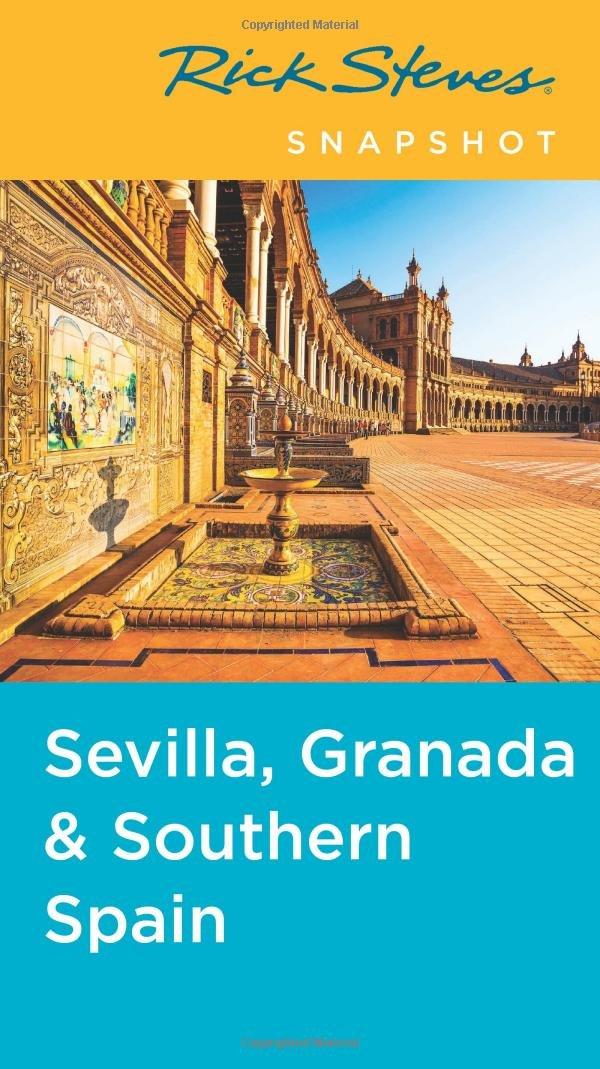 Rick Steves Snapshot Sevilla, Granada & Southern Spain PDF