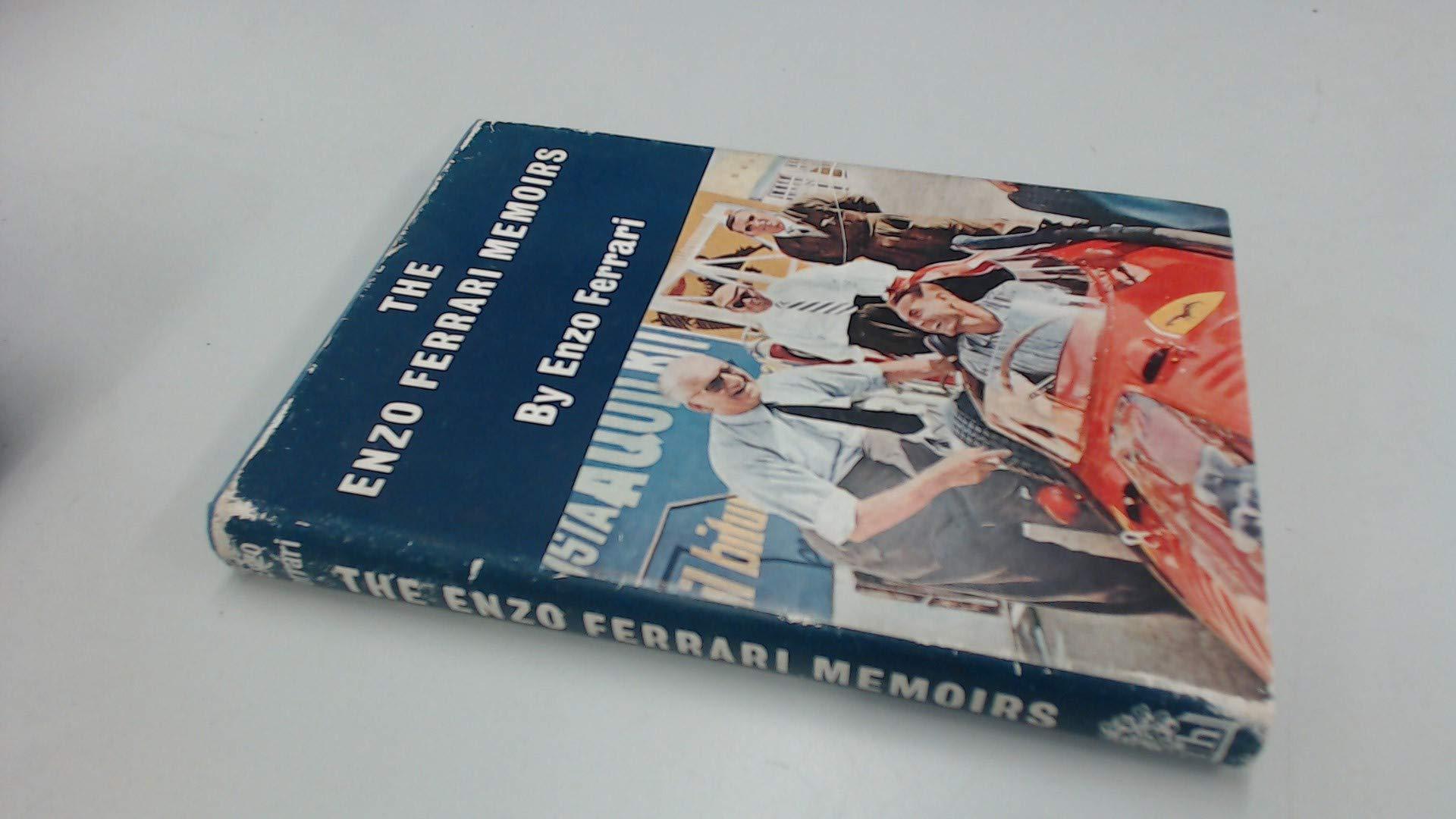 The Enzo Ferrari Memoirs My Terrible Joys Amazon Com Books