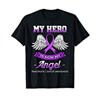 My Hero Is Now My Angel T Shirt Fight Pancreatic Cancer Gift