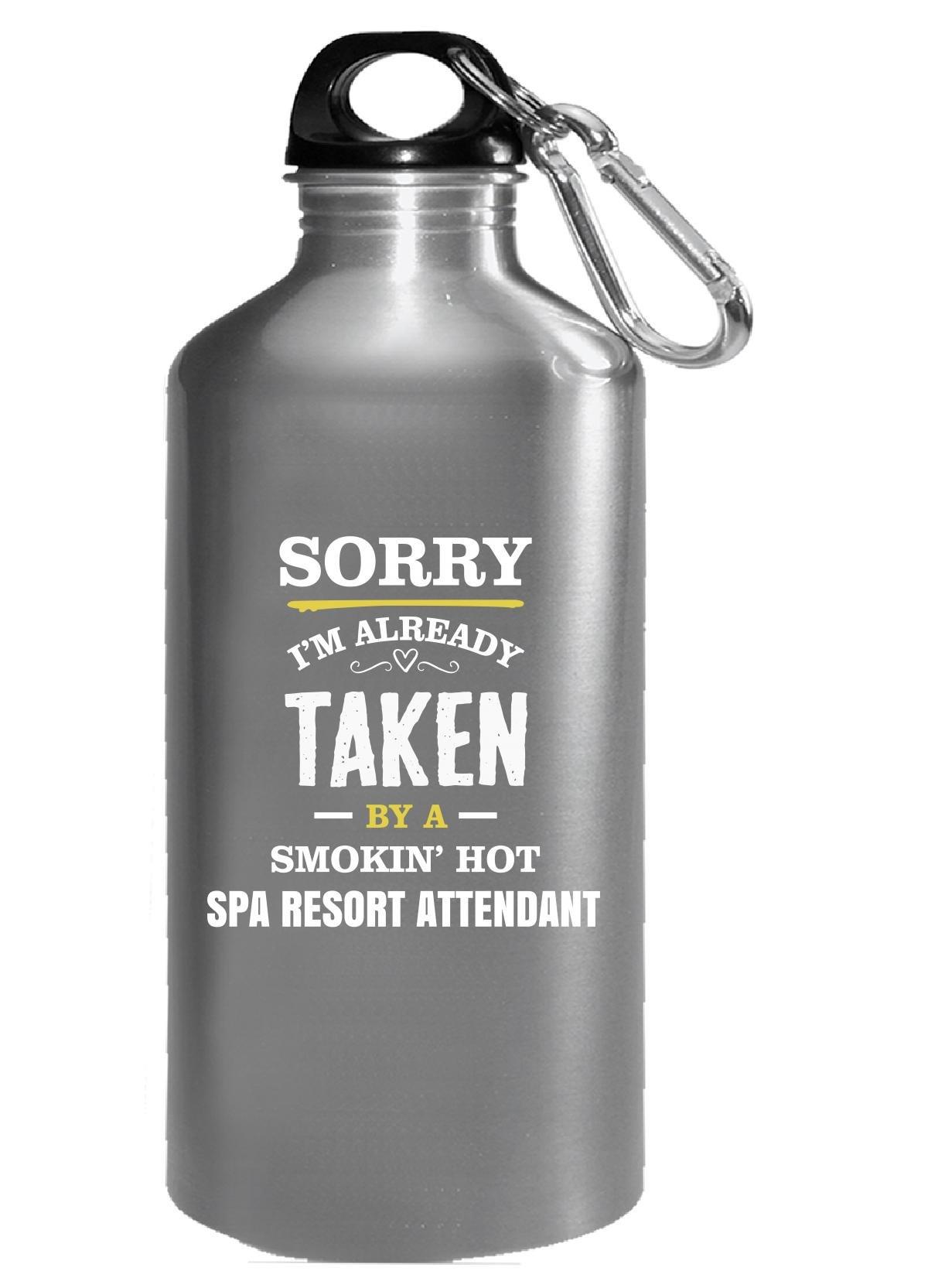 Sorry I'm Taken By A Smokin' Hot Spa Resort Attendant - Water Bottle