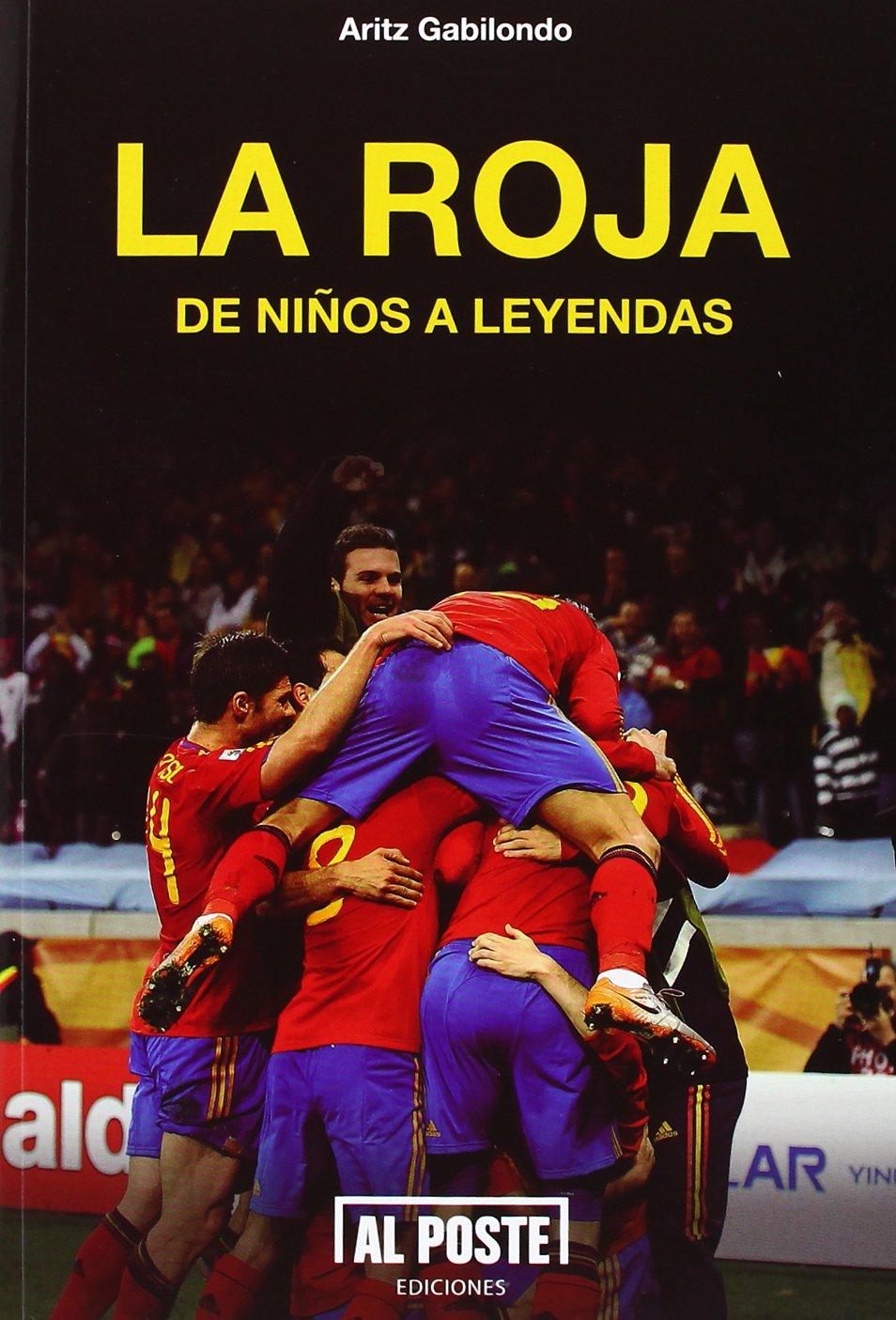 España : de niños a leyendas: Aritz Gabilondo Goitia: 9788415726128: Amazon.com: Books