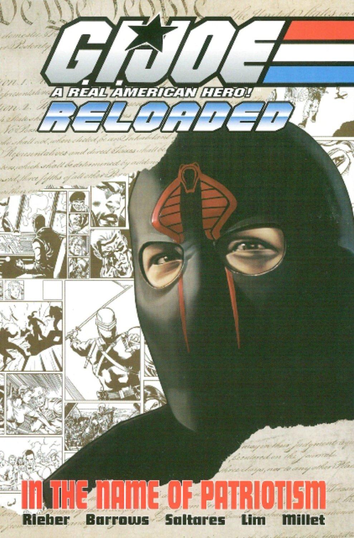 Read Online G.I. Joe - Reloaded Volume 1: In The Name Of Patriotism (G. I. Joe (Graphic Novels)) (v. 1) pdf epub