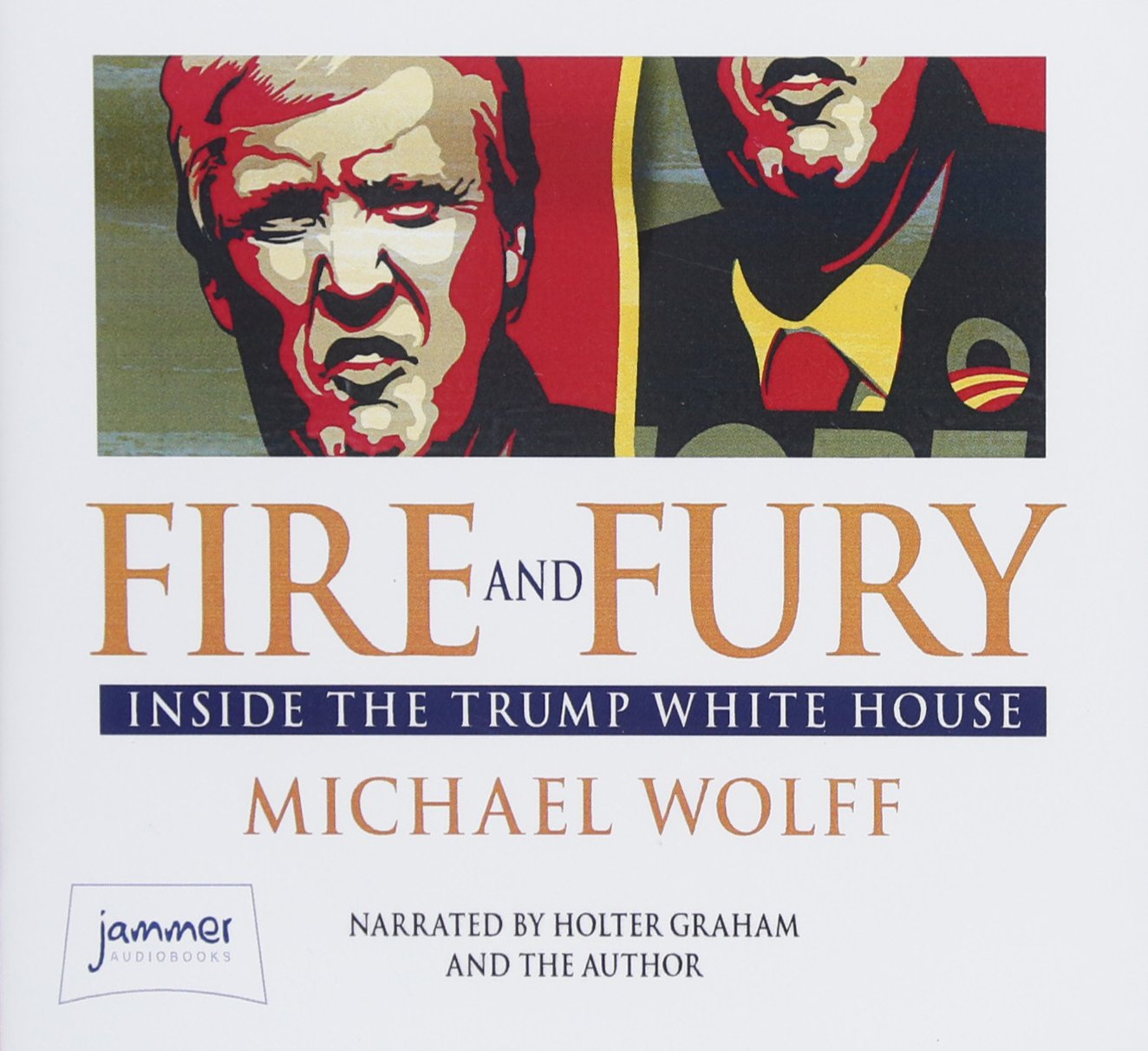 Fire and Fury: Michael Wolff, Graham Holter: 9781528805117: Amazon.com:  Books