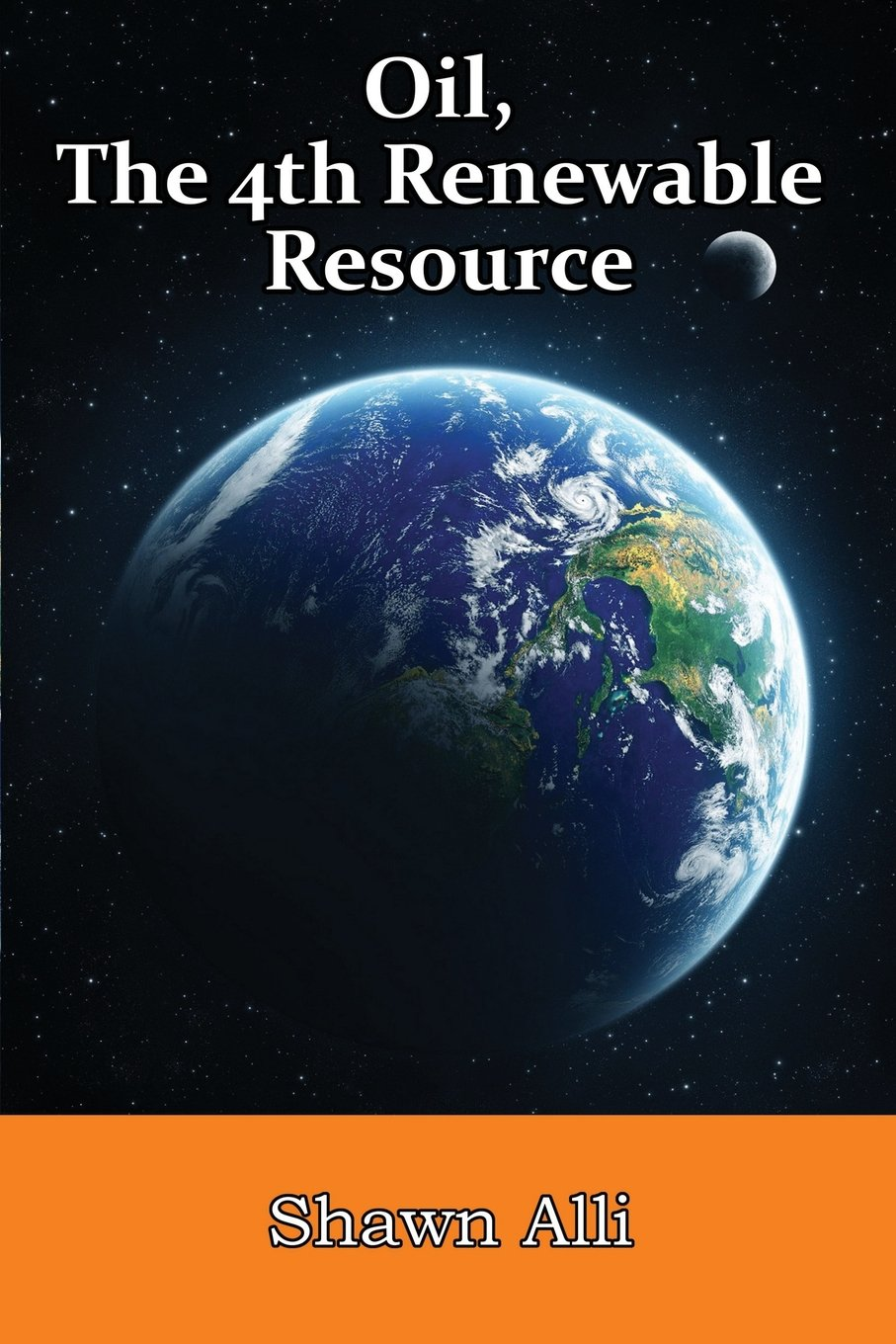 Download Oil, The 4th Renewable Resource ebook