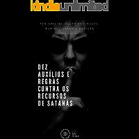 Dez auxílios e regras contra os recursos de Satanás (Livretos Puritanos Livro 1)