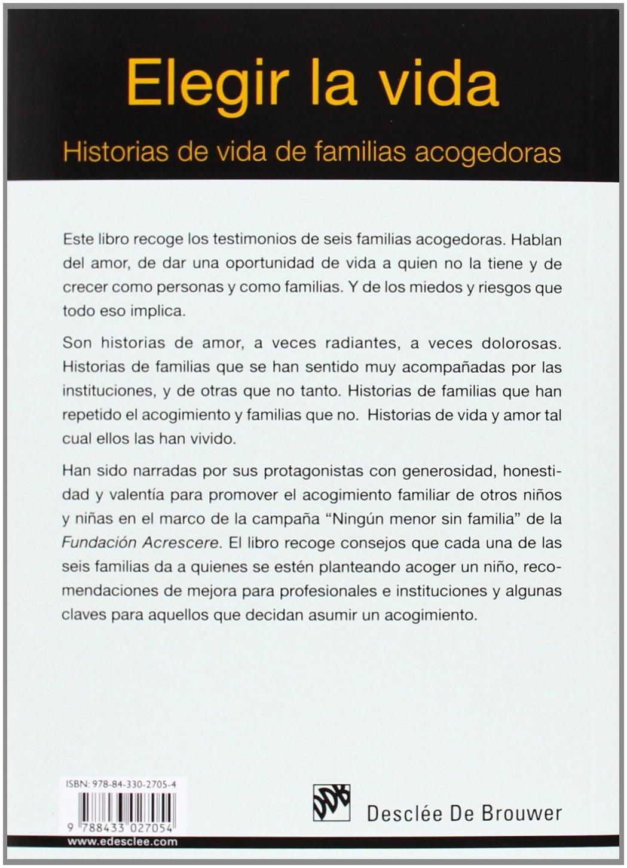Elegir La Vida. Historias De Vida De Familias Acogedoras AMAE ...
