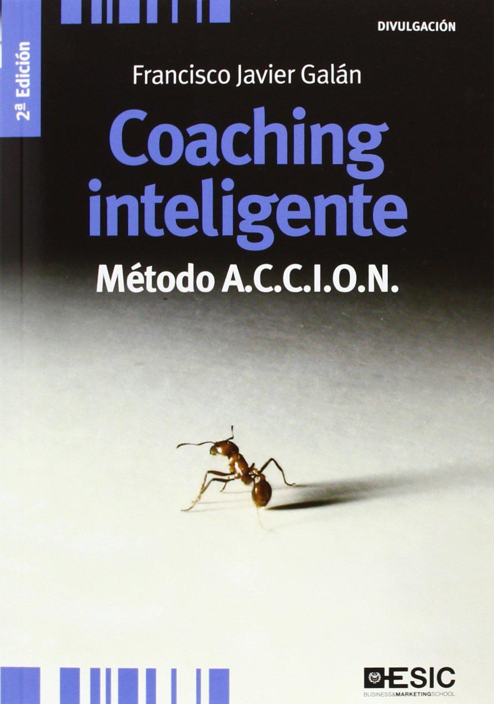 Coaching inteligente : método ACCION (Divulgación)