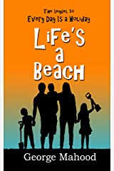 Life's a Beach: the laugh-out-loud sequel to Every Day Is a Holiday Kindle Edition