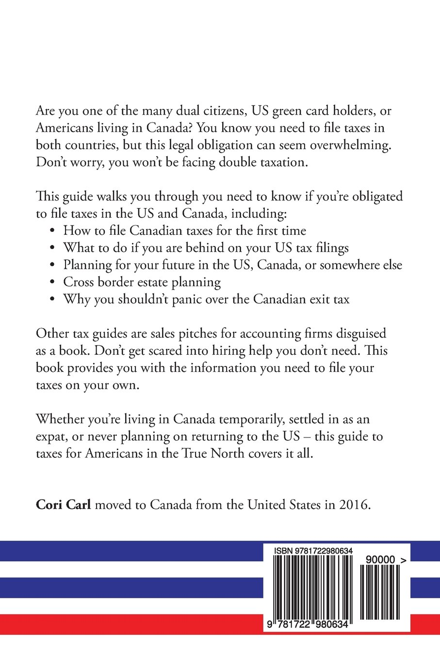 Cross Border Taxes: A complete guide to filing taxes as an American in  Canada: Carl, Cori: 9781722980634: Amazon.com: Books