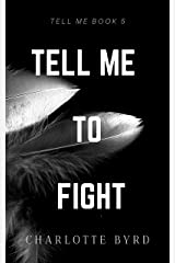 Tell me to Fight Kindle Edition