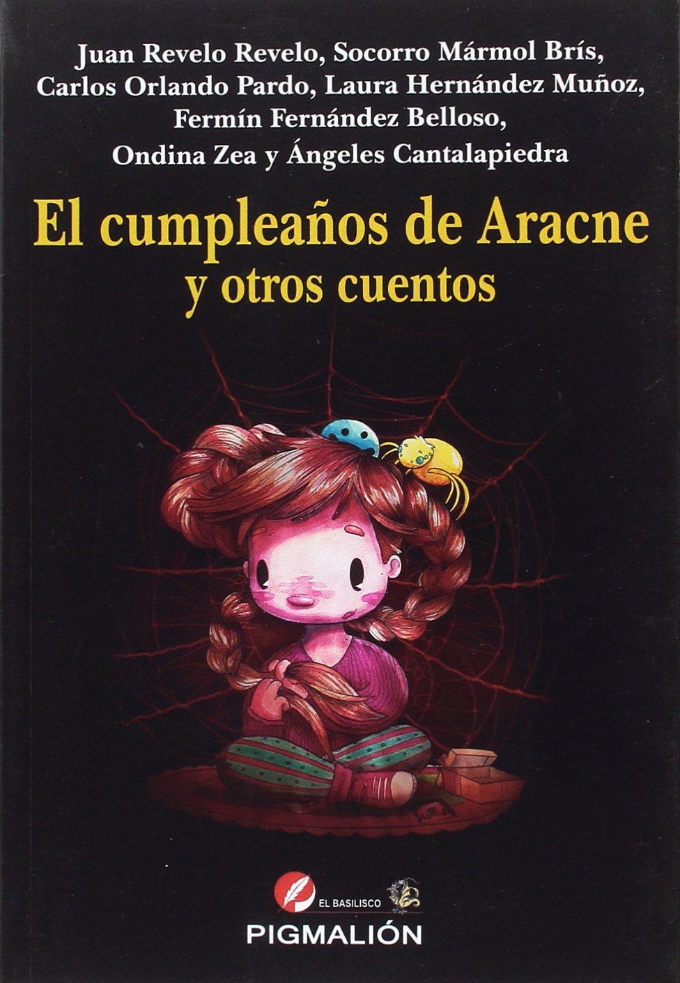 Cumpleaños de Aracne y otros cuentos, El: Amazon.es: Aa.Vv ...