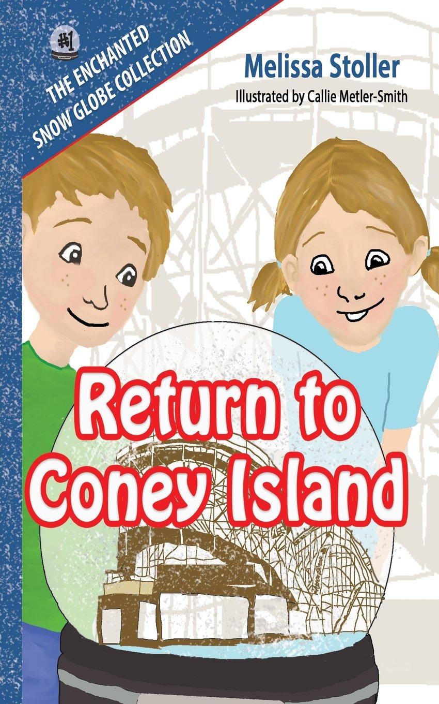 The Enchanted Snow Globe Collection: Return to Coney Island pdf epub