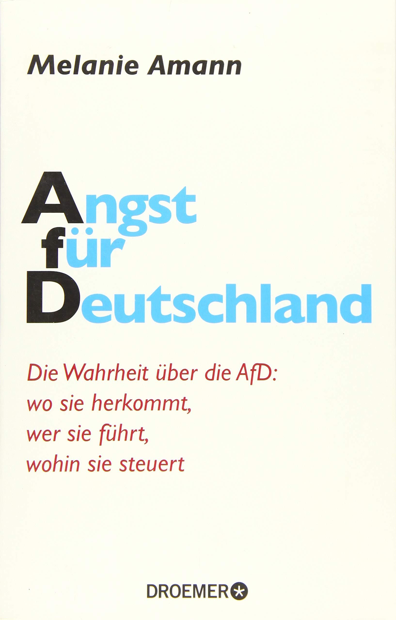Angst Für Deutschland Die Wahrheit über Die Afd Wo Sie