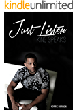 Just Listen King Speaks