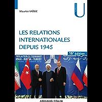 Les relations internationales depuis 1945 - 16e éd. (Histoire)