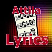 Lyrics for Attila