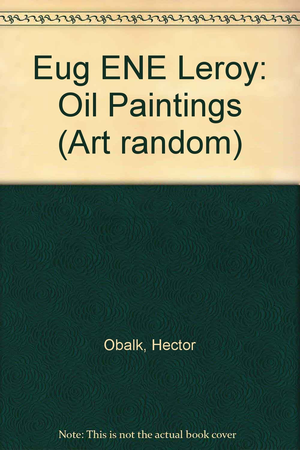 Eugene Leroy: Oil Paintings (Art Random Series) (English, French and Japanese Edition) by Kyoto Shoin