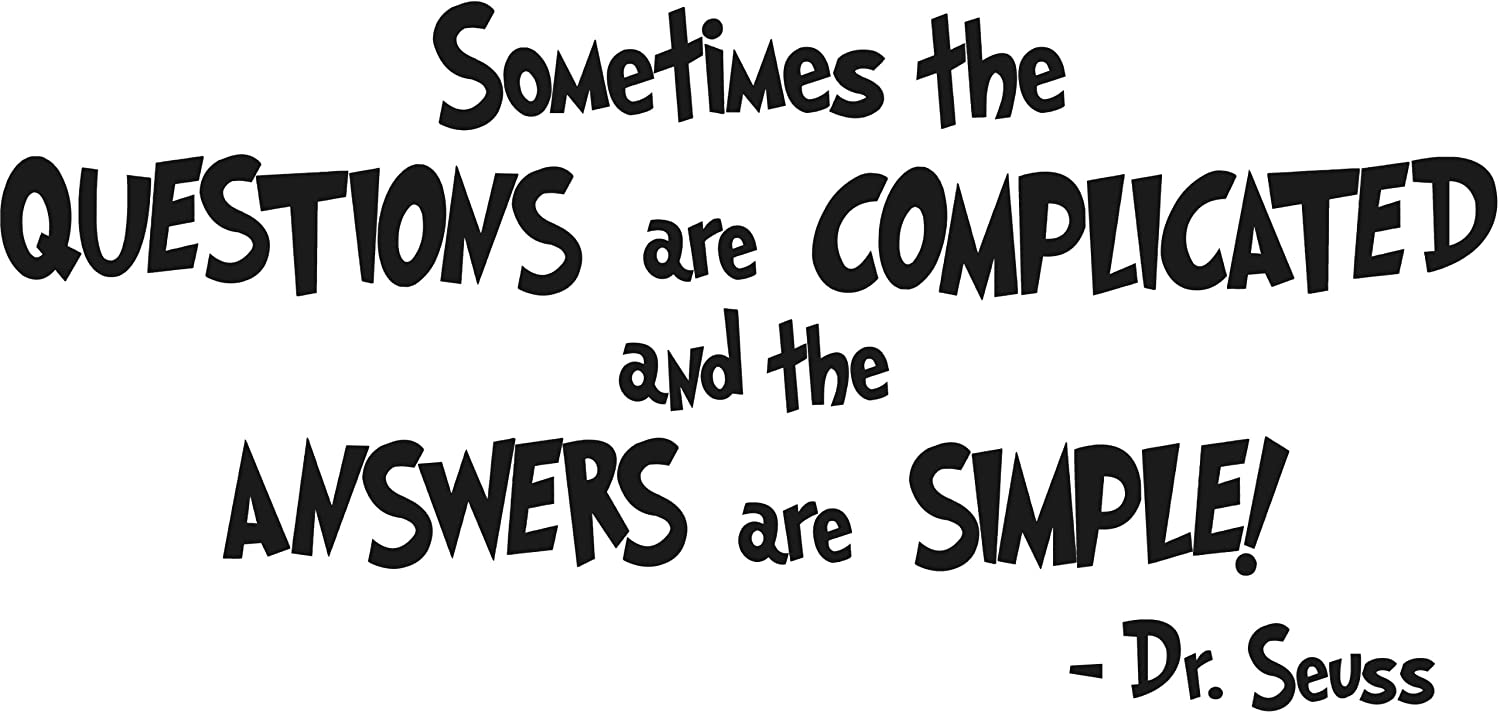 Amazoncom Dr Seuss Sometimes The Questions Are Complicated