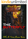 The Butterfly: A KD Crime Drama Series- Book 3