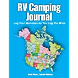 RV Camping Journal: Log Your Memories As You Log the Miles