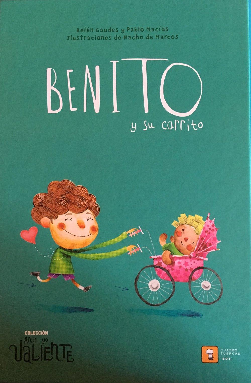 Benito y su carrito (Spanish) Paperback – 2017