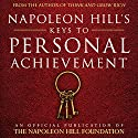 Napoleon Hill's Keys to Personal Achievement: An Official Publication of The Napoleon Hill Foundation Audiobook by  Napoleon Hill Foundation Narrated by Rich Germaine