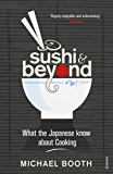 Sushi and Beyond: What the Japanese Know About Cooking (English Edition)