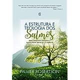 A Estrutura e teologia dos Salmos