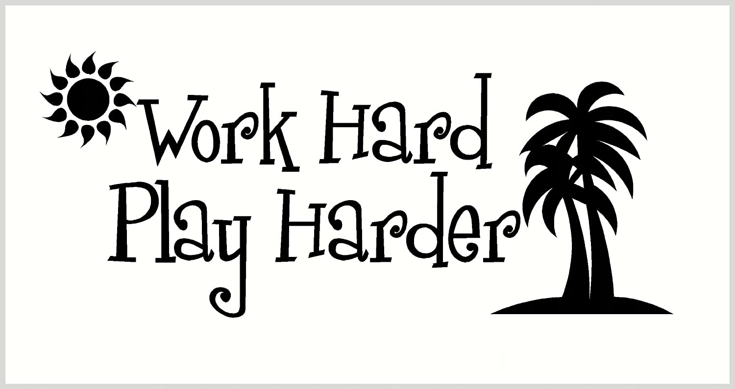 Wall Decor Plus More Work Hard Play Harder Art for Family Room or Playroom Wall Sticker Decal 40W x 17H Black Black