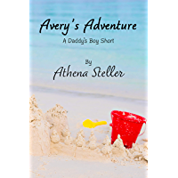 Avery's Adventure: A Daddy's Boy Short Story (English Edition)