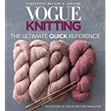 Vogue® Knitting The Ultimate Quick Reference