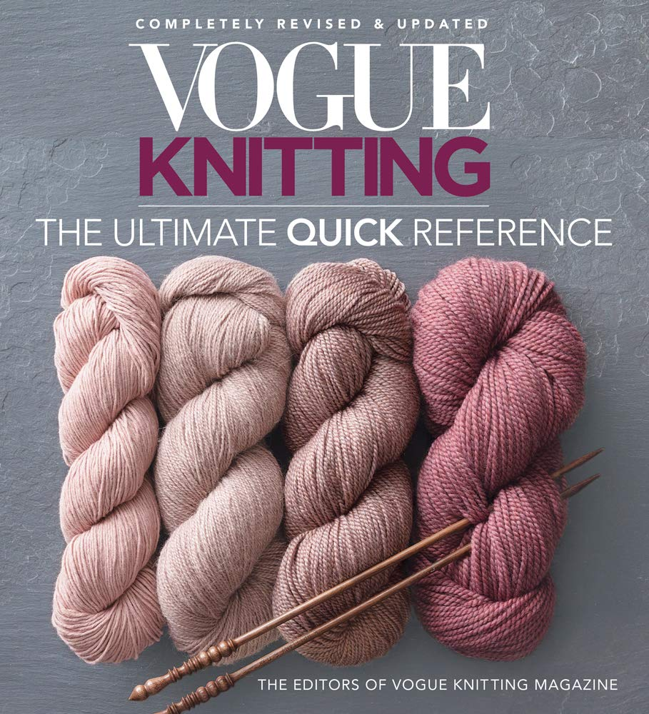 Vogue(r) Knitting the Ultimate Quick Reference (Vogue Knitting)