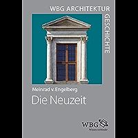 WBG Architekturgeschichte – Die Neuzeit: Ordnung – Erfindung – Repräsentation