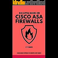 Big Little Book On Cisco ASA Firewalls: Cisco ASA Firewall Refresh