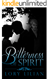 Bitterness of Spirit: A Pride and Prejudice Variation