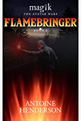 Flamebringer (Magik: The Avatar Wars Book 2)