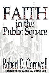Faith in the Public Square Paperback