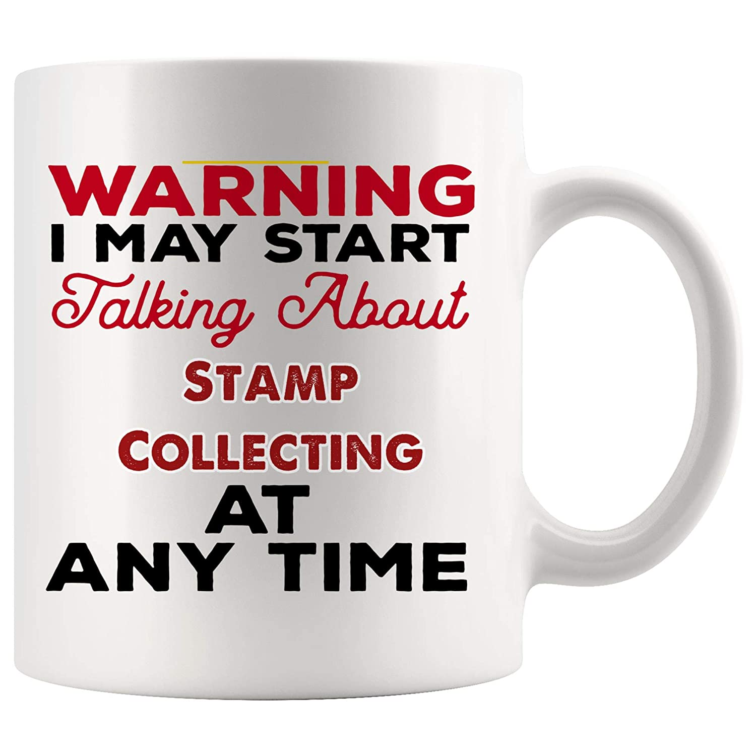 Talking About Stamp Collecting Mug Coffee Cup Tea Mugs Gift   Warning Talk At Any Time collector trading Stamp collectible Collection Funny Lover Men Women ...