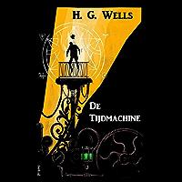 De Tijdmachine: The Time Machine, Dutch edition